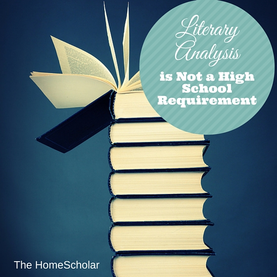 literary analysis is not a high school requirement