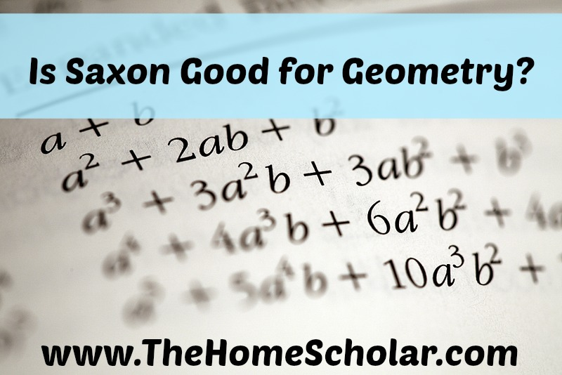Is Saxon Math Good for Teaching Geometry?
