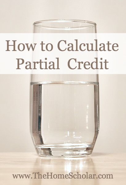 Homeschool Credits - How to Calculate Partial Credit