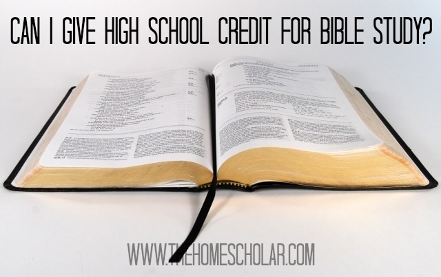Can I Give High School Credit for Bible Study?