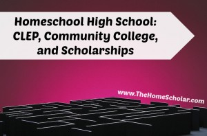 CLEP, Community College Credits, and Scholarships