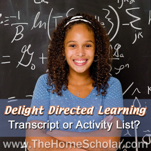 Delight Directed Learning - Transcript or Activity List?
