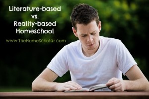 Literature-based vs. Reality-based Homeschool