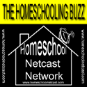 The Homeschooling Buzz on the Homeschool Netcast Network