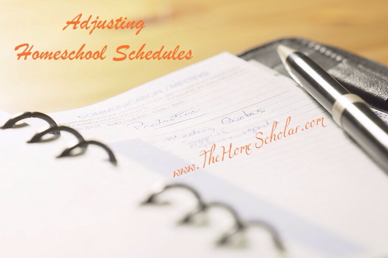 Adjusting Homeschool Schedules
