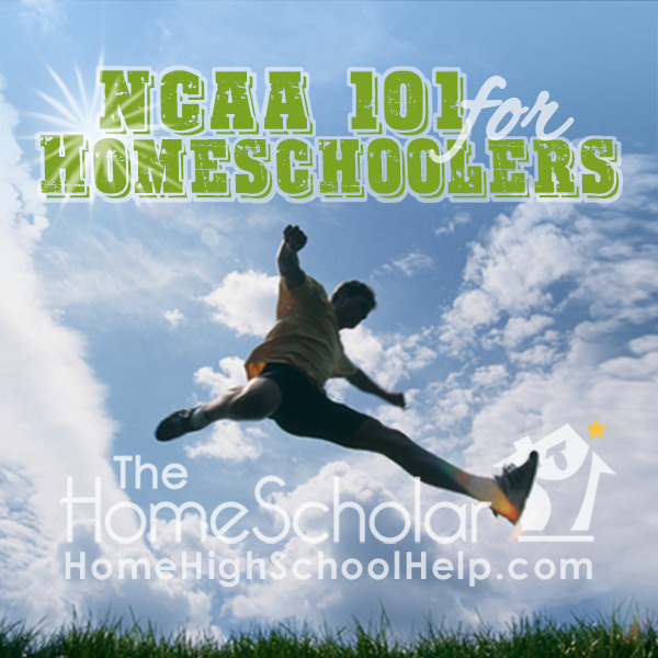 NCAA 101 for #Homeschoolers @TheHomeScholar
