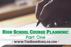Planning High School Courses: Part One