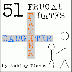 51 Frugal Father Daughter Dates