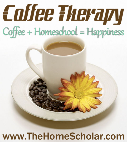 Coffee is the key to homeschool happiness