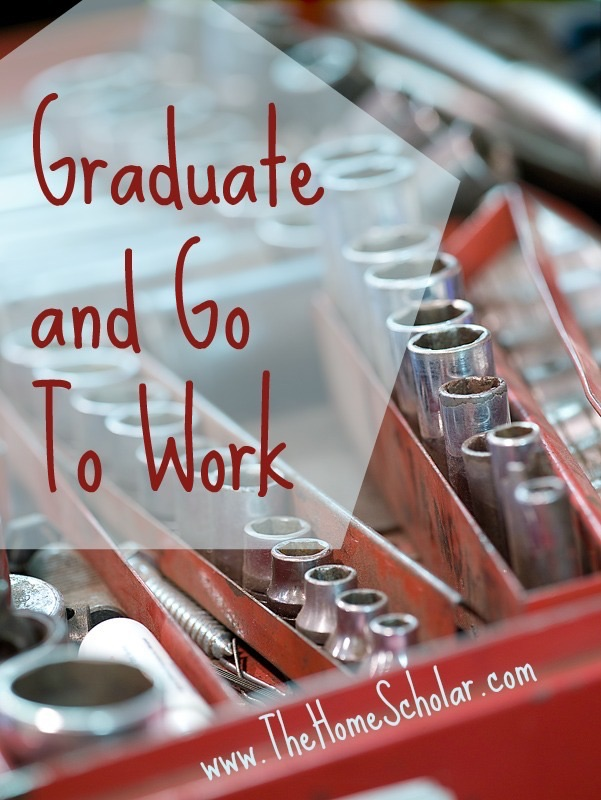 Graduate and Go To Work