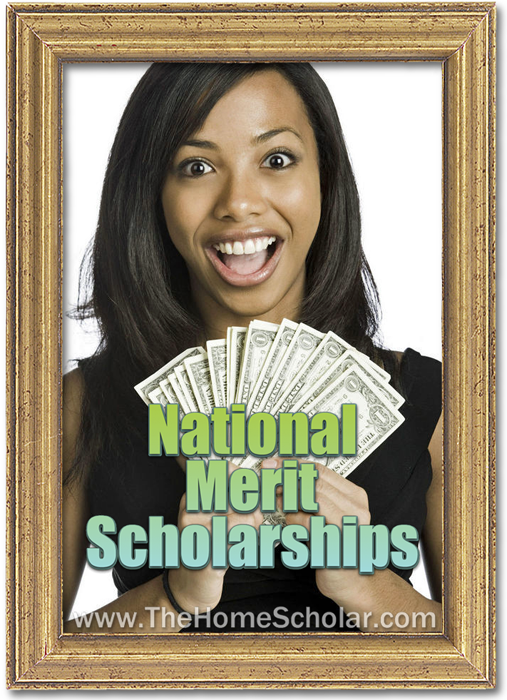 National Merit Scholarship Information for Homeschoolers