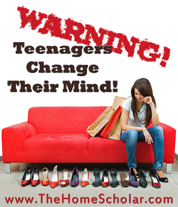Have your children EVER changed their mind?