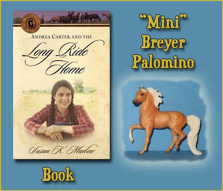 "Andrea Carter and the Long Ride Home and ""Mini"" Breyer Palomino Horse"