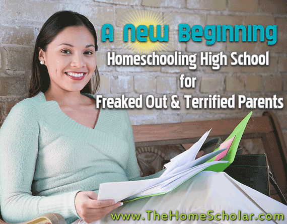 homeschool high school for freaked out and terrified parents. @TheHomeScholar