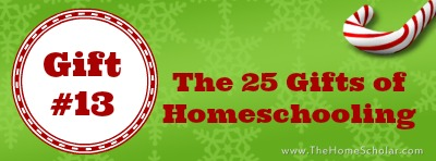 The 25 Gifts of Homeschooling: The Gift of Family Values