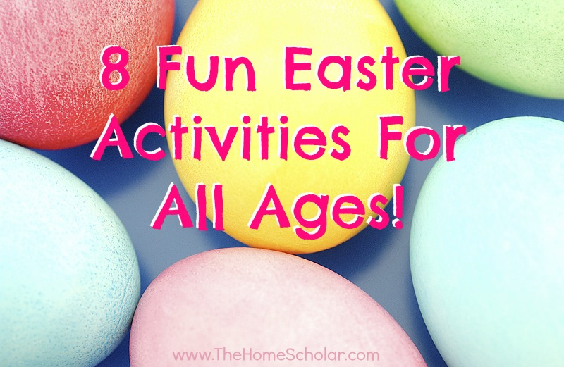 8 Fun Easter Activities For All Ages