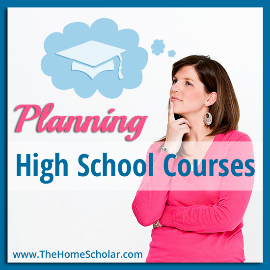 How to Plan Homeschool High School Courses