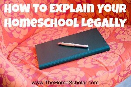 How to explain youy #homeschool legally. #HomeScholar