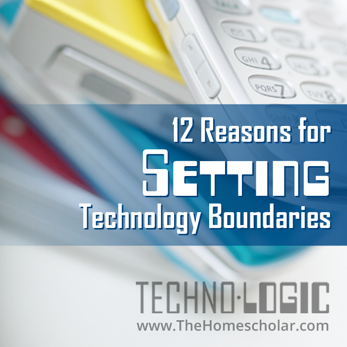 12 Reasons for Setting Technology Boundaries with Children