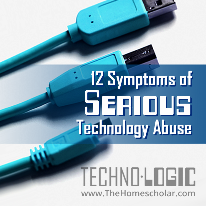 12 Symptoms of Serious Technology Abuse