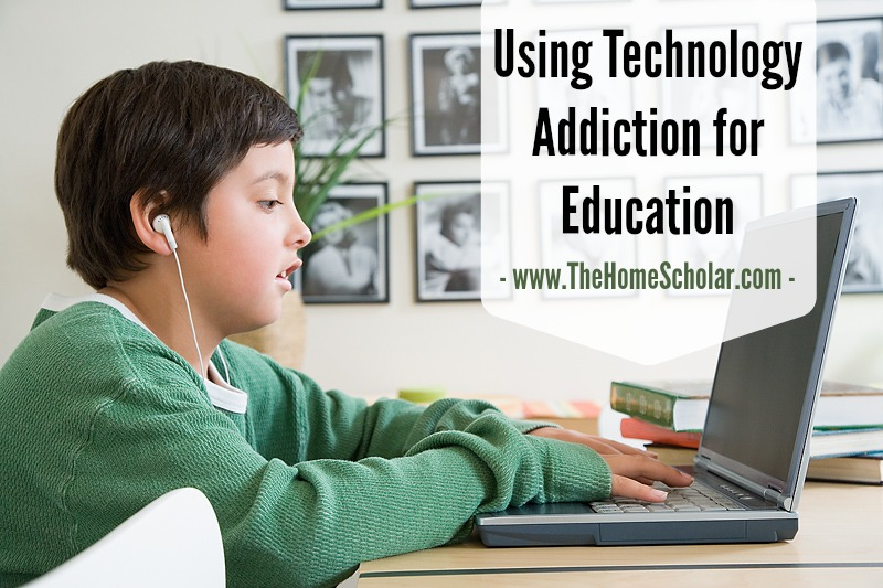 Using Technology Addiction for Education