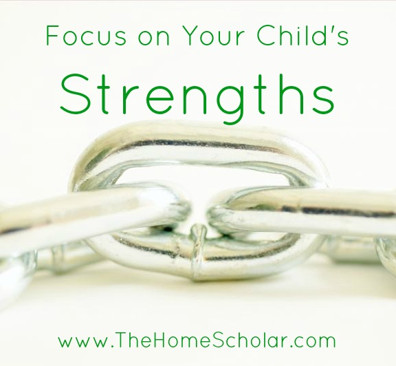 Focus on Your Child's Strengths