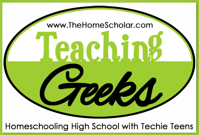 Teaching Geeks: Homeschooling High School with Techie Teens
