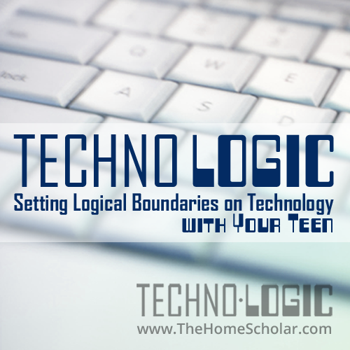 TechnoLogic: Setting Logical Boundaries on Technology with Your Teen
