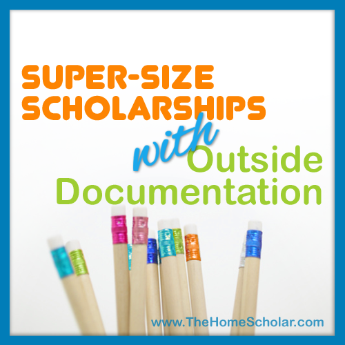 Super-Size Scholarships with Outside Documentation