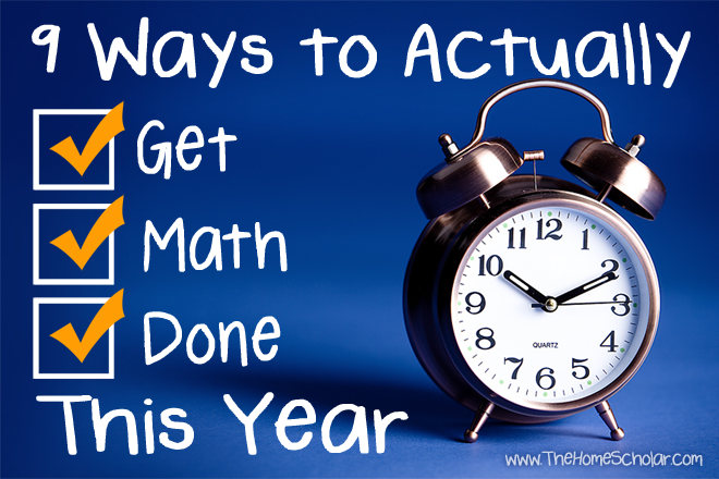 9 Ways to Actually Get Math Done This Year