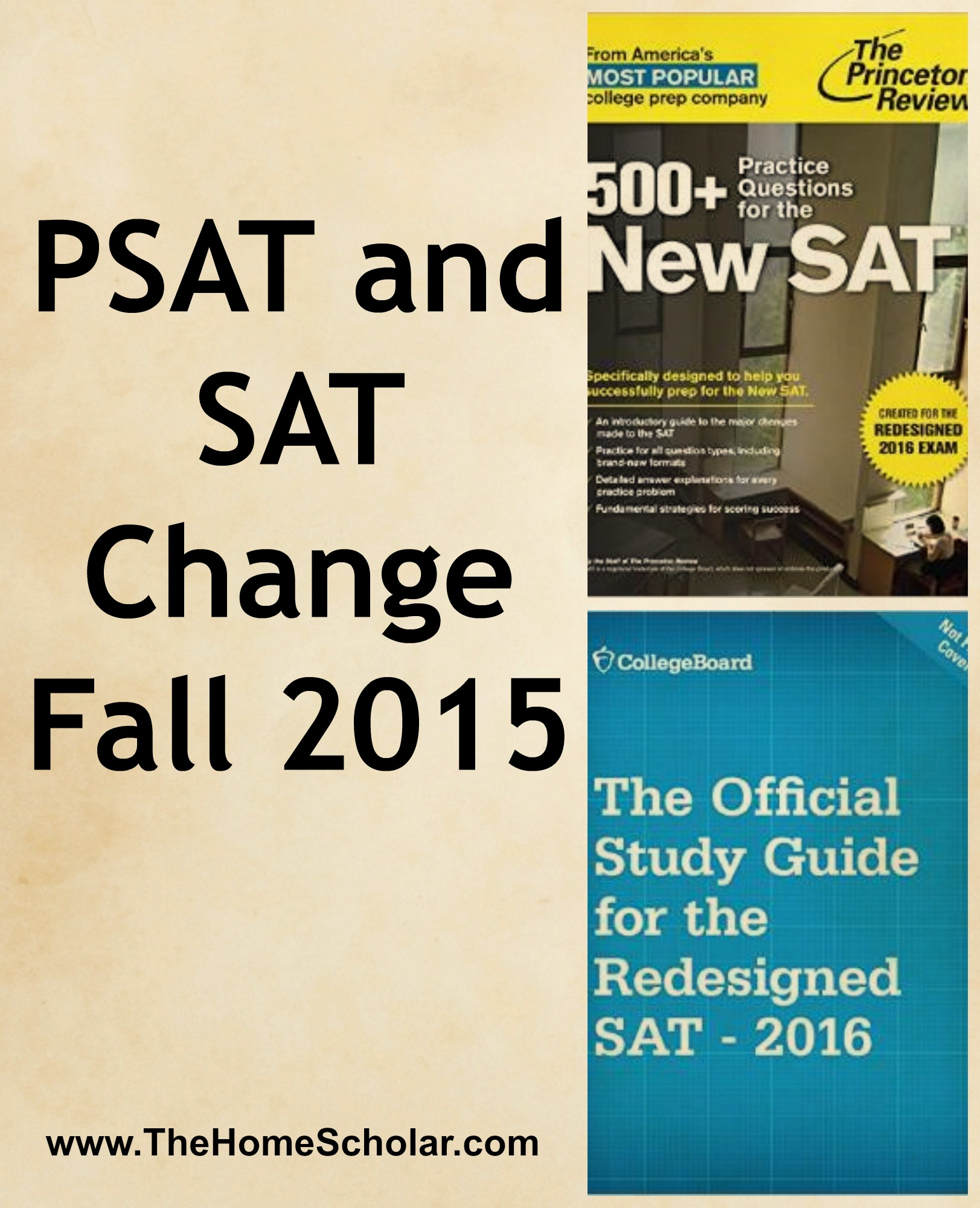 PSAT and SAT Change Fall 2015