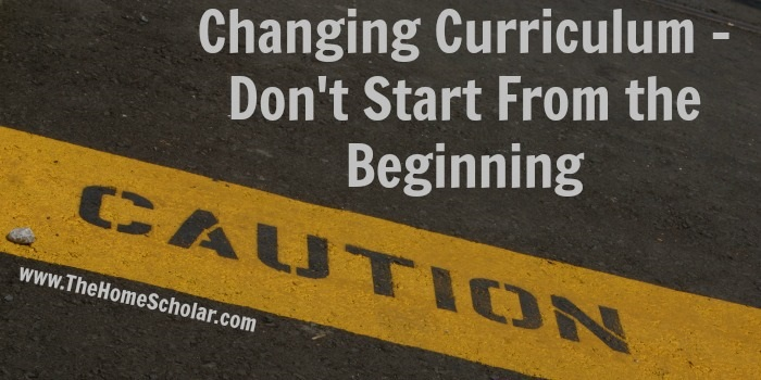 Changing Curriculum - Don't Start from the Beginning