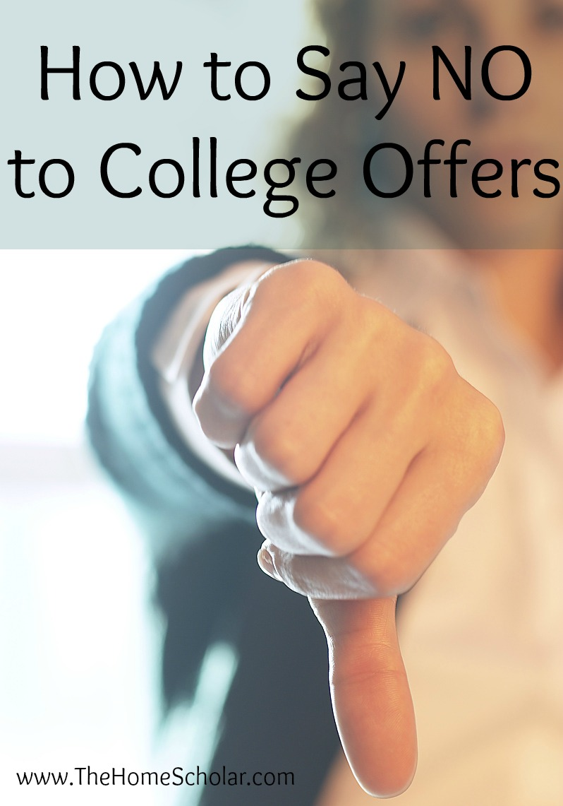 How to Say NO to College Offers
