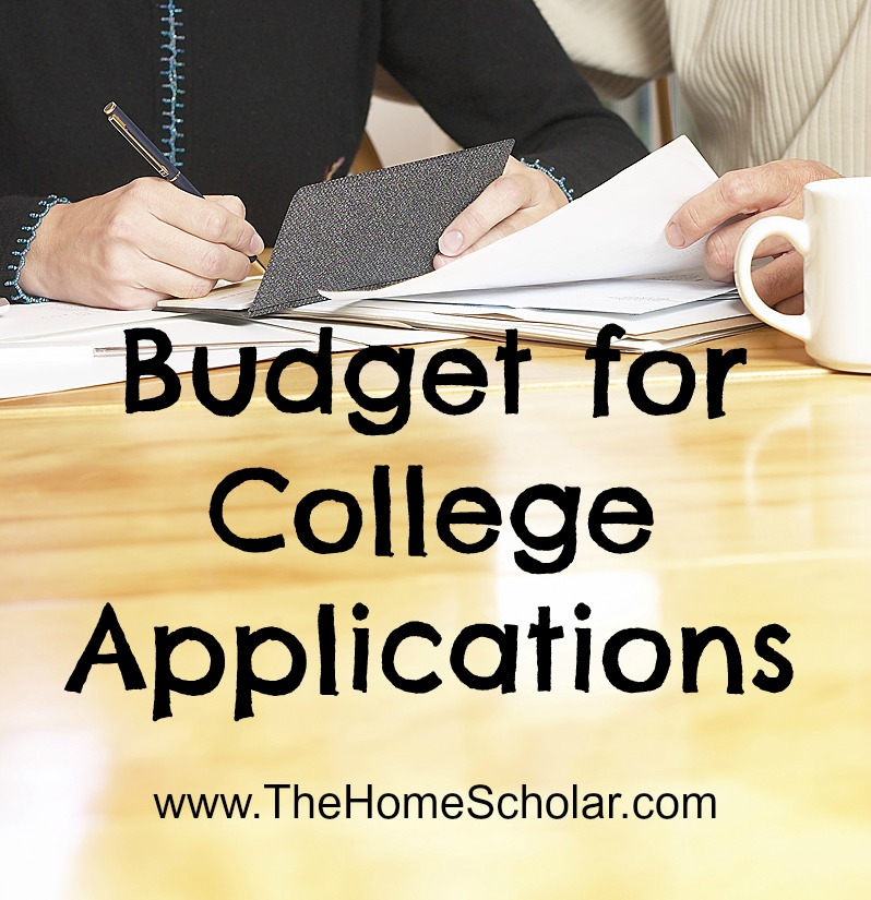 #Budget for College Applications @The HomeScholar