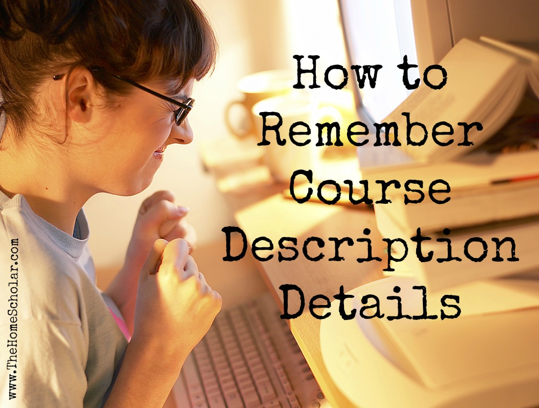 How to Remember Course Description Details