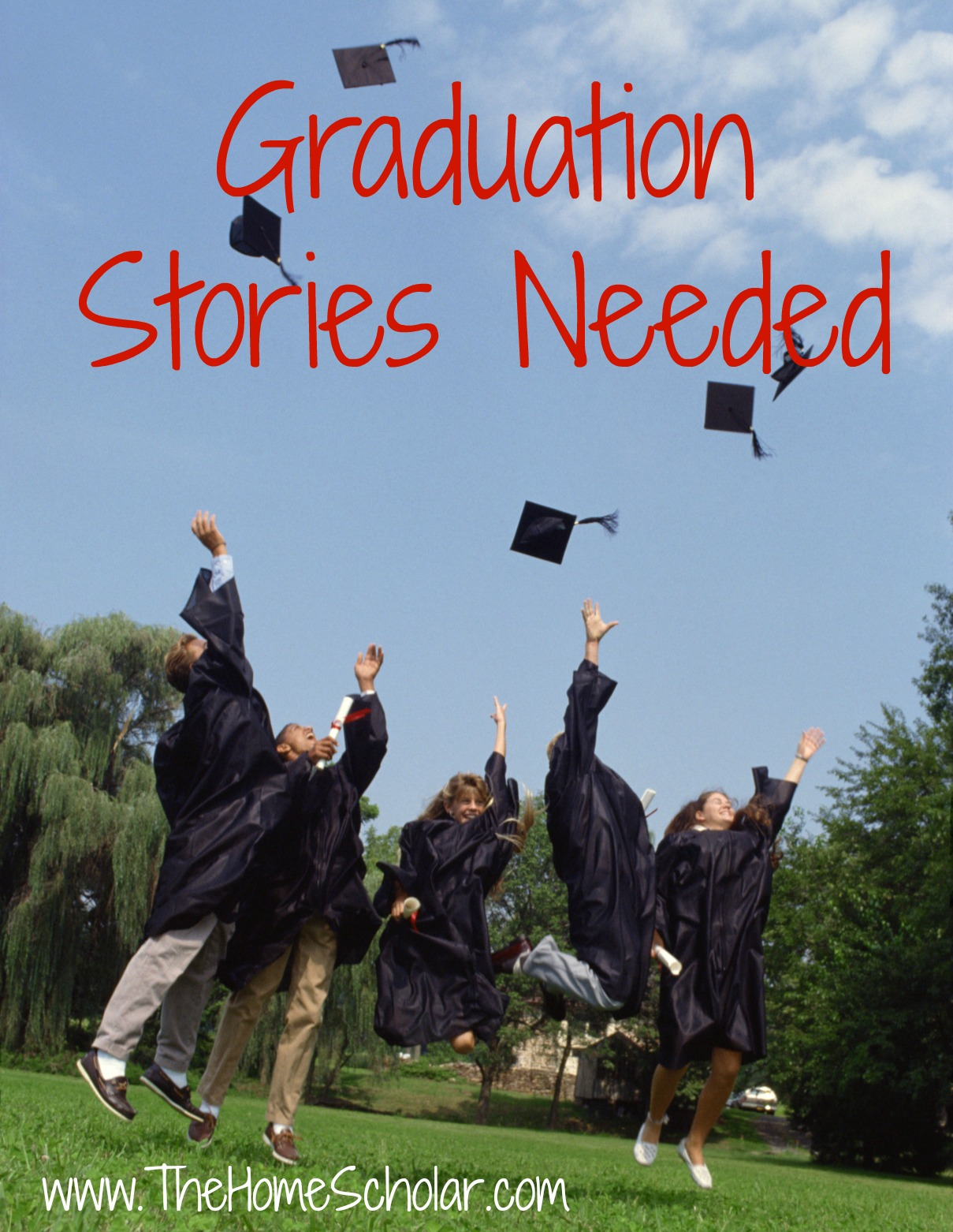 Graduation Stories Needed