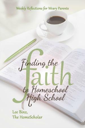 Finding The Faith @TheHomeScholar