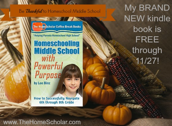 NEW Kindle Book: Homeschooling Middle School with Powerful Purpose