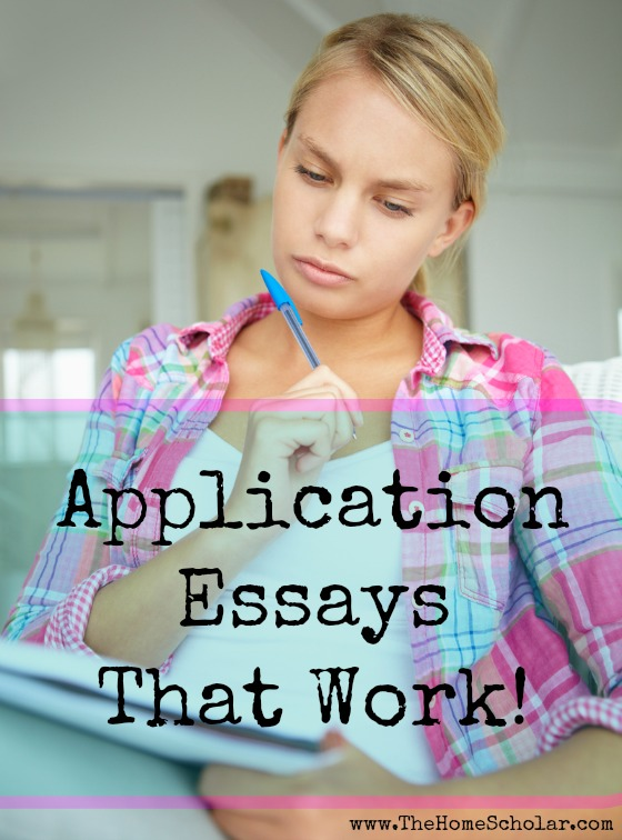 Application Essays that work @TheHomeScholar