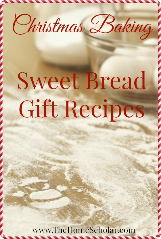 Christmas Baking - Sweet Bread Gift Recipes