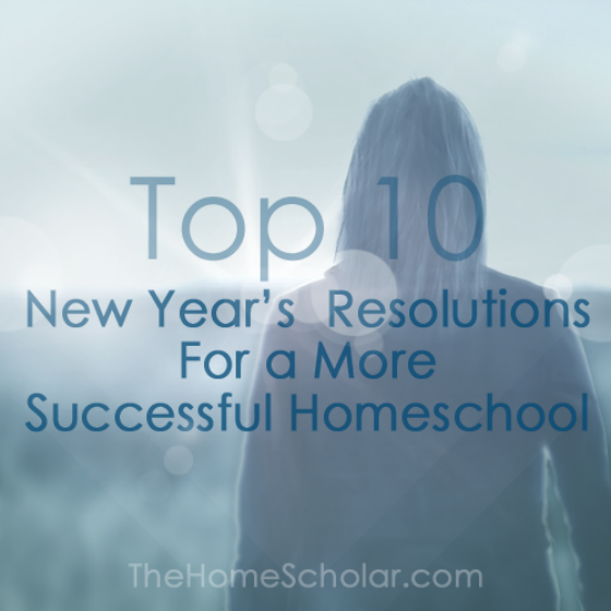 Top 10 New Year's resolutions @TheHomeScholar
