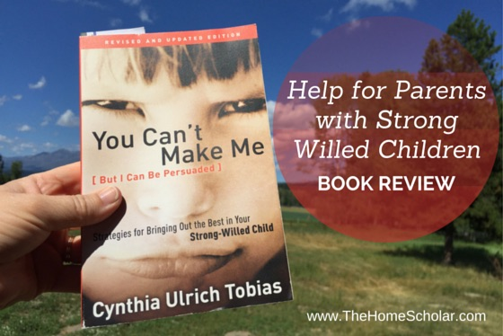 Help for Parents with Strong Willed Children: Book Review