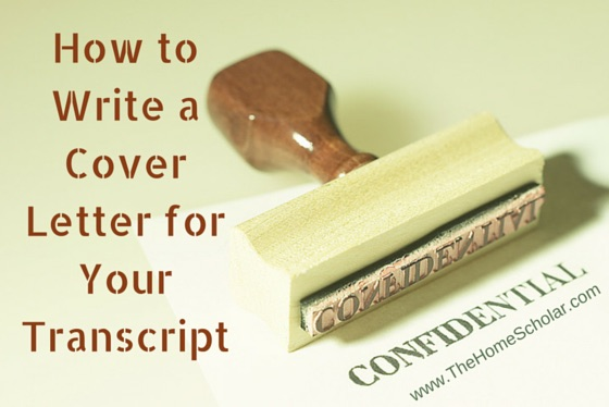 How to Write a Cover Letter for Your Transcript