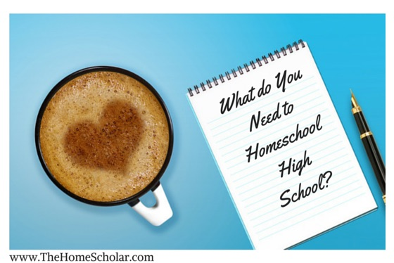 What do You Need to Homeschool High School?