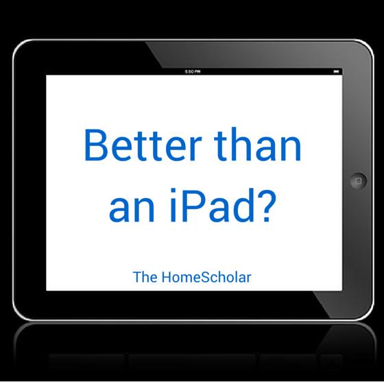 Better than an iPad?