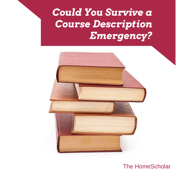 Could You Survive a Course Description Emergency?