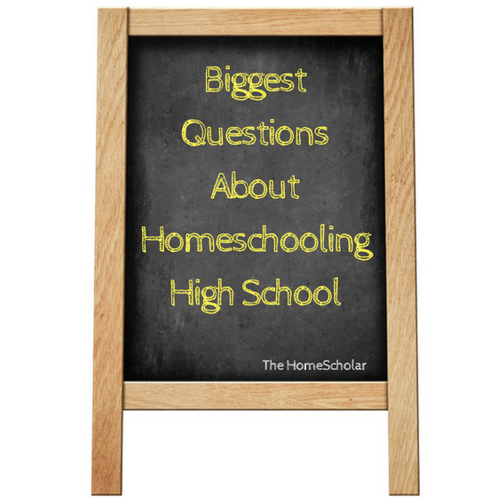 Biggest Questions About Homeschooling High School