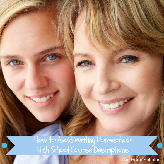 avoid writing homeschool high school course descriptions