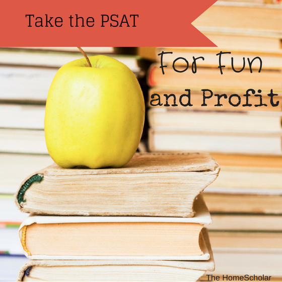 take the PSAT for fun and profit