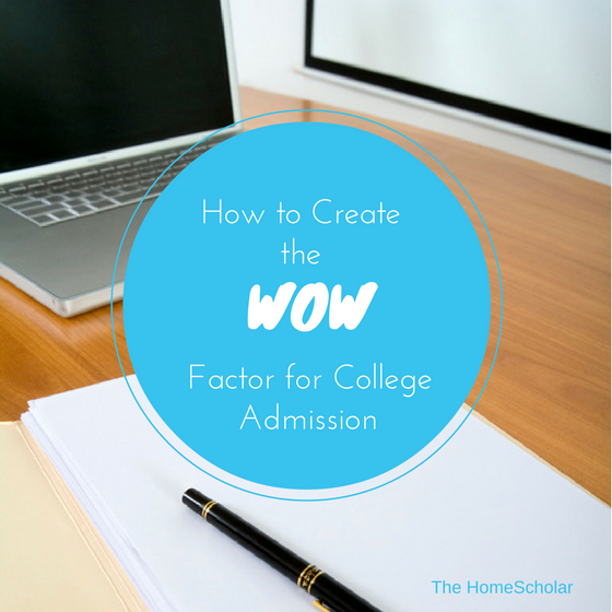 How to Create the WOW Factor for College Admission